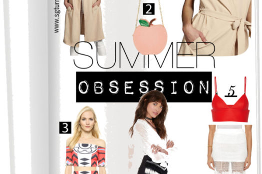 STYLE | SUMMER OBSESSIONS