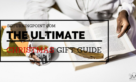 THE ULTIMATE christmas gifts guide 2015, turning point, sgturningpoint