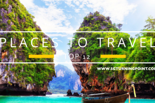 Top 12 Places To Travel 1/2 | Bucket List